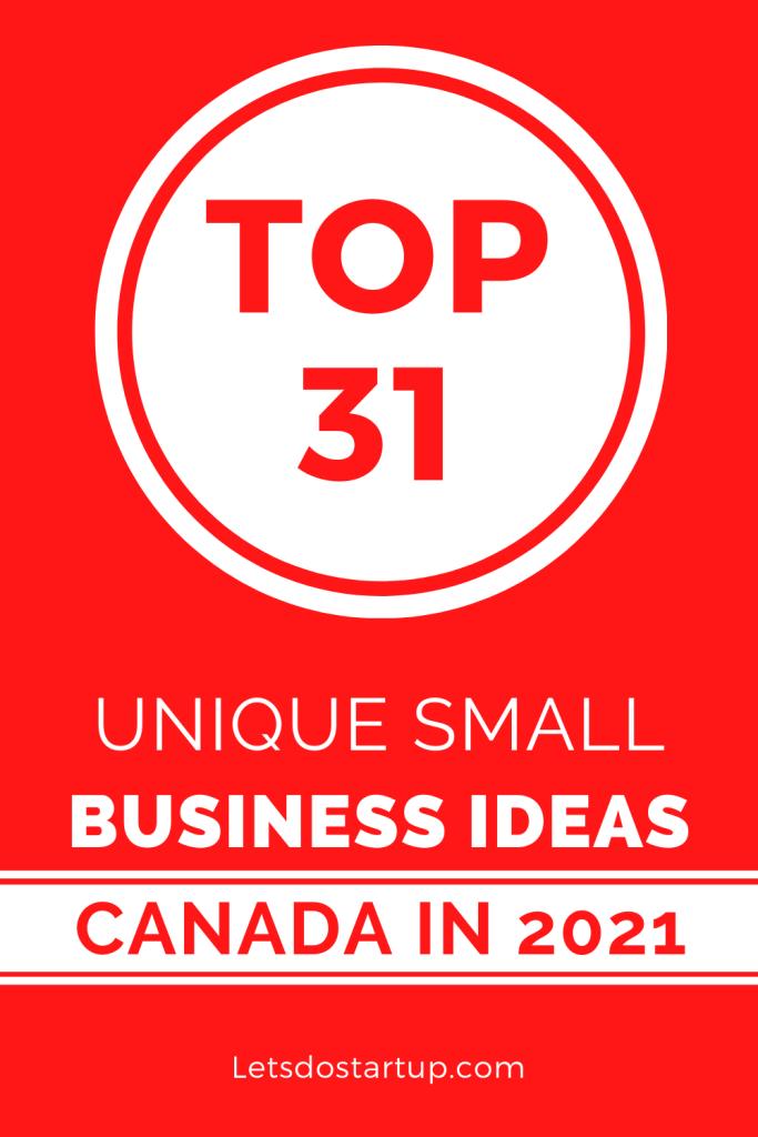 31 Unique Small Business Ideas Canada