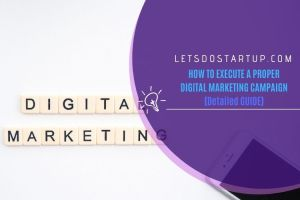 PROPER DIGITAL MARKETING CAMPAIGN