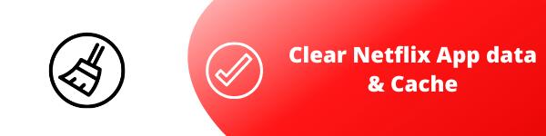 clear cache netflix