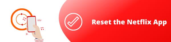 reset netflix app
