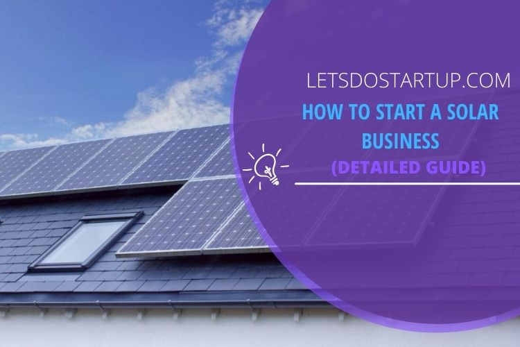 How to Start a Solar Business