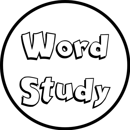 what is word study let s do word study