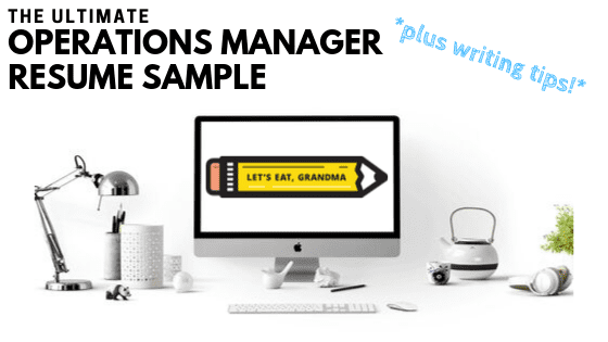 The Ultimate Operations Manager Resume Sample (with Writing Guide!)