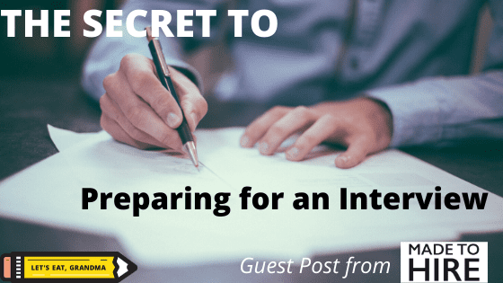 How to Ace an Interview: One Big Secret