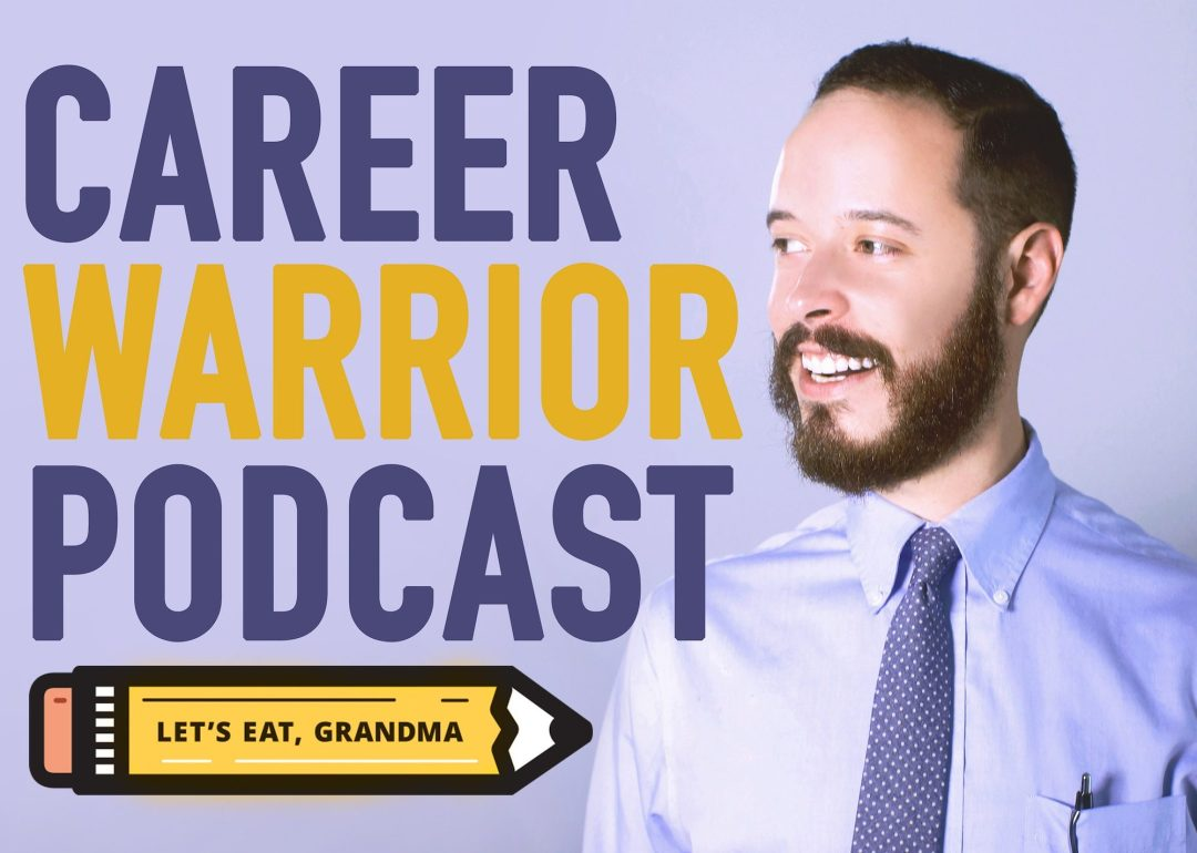 The official logo of Let's Eat, Grandma's Career Warrior Podcast, featuring the text of the show title, Let's Eat, Grandma's pencil-shaped logo, and an image of founder and host Chris Villanueva smiling.