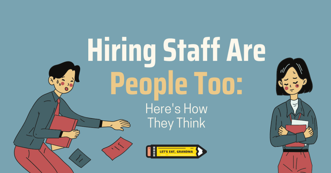 """A title graphic featuring Let's Eat, Grandma's yellow pencil logo and an alternate version of the article's title: """"Hiring Managers are People Too: Here's What They're Thinking"""""""