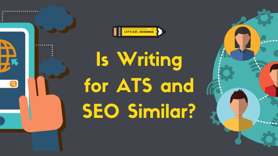 Is Writing for ATS and SEO Similar