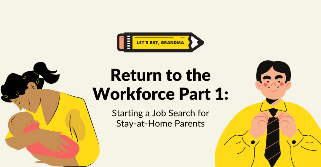 Starting a job search for stay-at-home parents