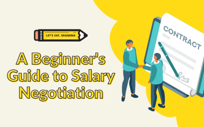 After the Offer: A Beginner's Guide to Negotiating Your Salary