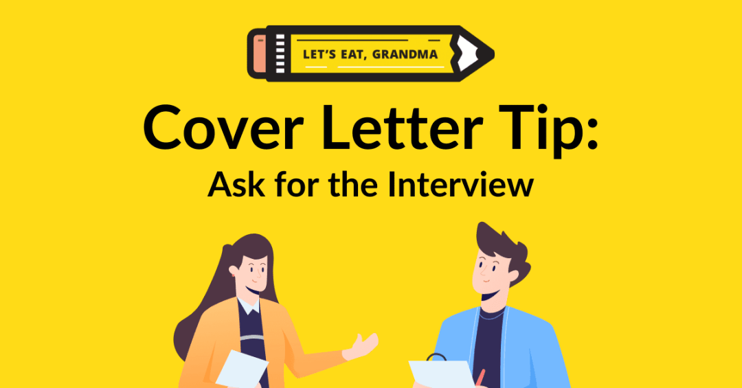 Ask for interview in a cover letter