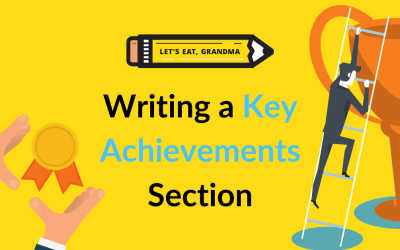 How to Use a Key Achievements Section In Your Resume