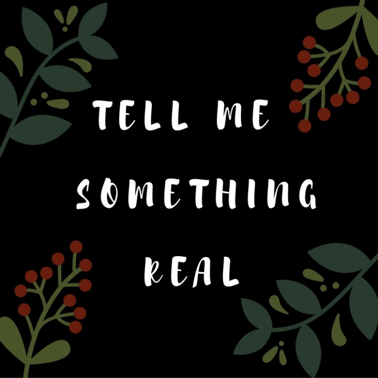 Tell Me Something Real // ARC Review