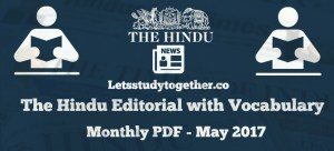 The Hindu Editorial with Vocabulary Monthly PDF – May 2017