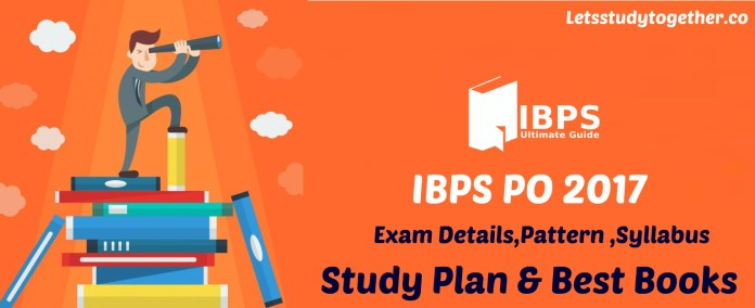 Complete Guide for IBPS PO 2017