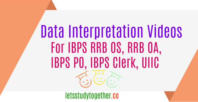 Data Interpretation for IBPS RRB OS, IBPS RRB OA, IBPS PO, IBPS Clerk