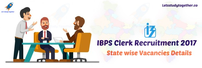 IBPS Clerk Recruitment 2017 : State wise Vacancies Details