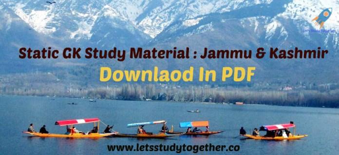 Static GK Study Material : Jammu & Kashmir