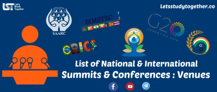 List of National and International Summits & Conferences