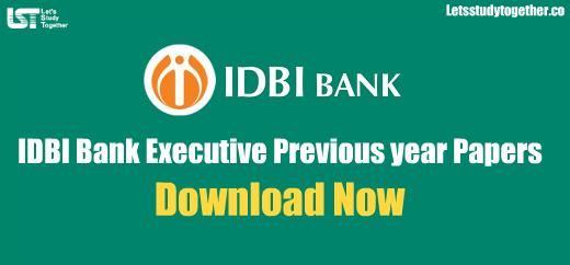 IDBI Bank Executive Previous year Papers