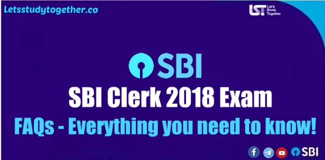 SBI Clerk 2018 Exam FAQs