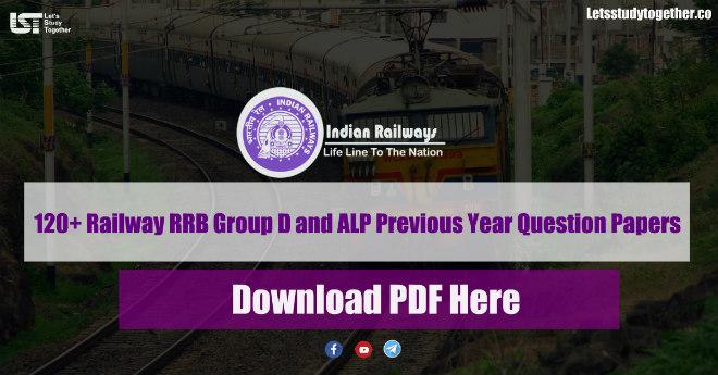 Railway RRB Group D and ALP Previous Year Question Papers PDF