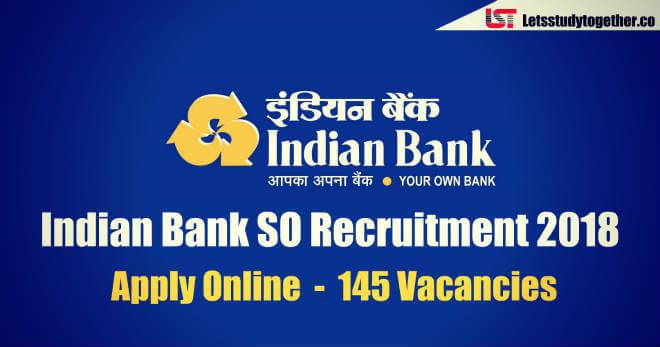 Indian Bank SO Recruitment 2018