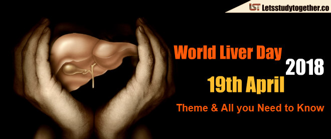 World Liver Day 2018   Theme & All you Need to Know