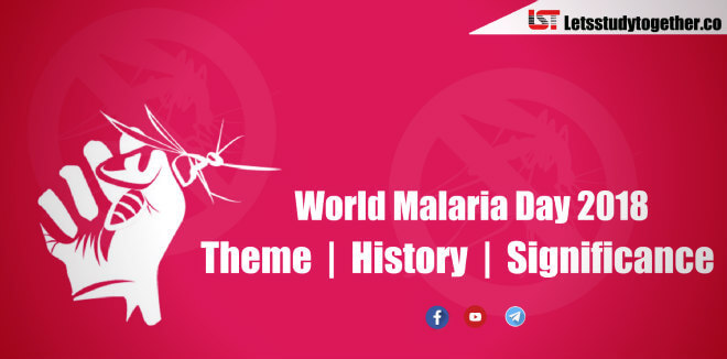 World Malaria Day 2018   Theme, History and Significance