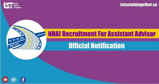 NHAI Recruitment For Assistant Advisor