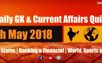 Daily GK & Current Affairs Quiz PDF 16th May 2018