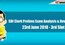 SBI Clerk Prelims Exam Analysis & Review - 23rd June 2018 (3rd Shift )