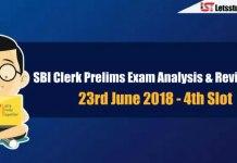 SBI Clerk Prelims Exam Analysis & Review - 23rd June 2018 (4th Shift )