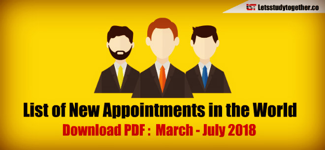 List of New Appointments in the World 2018