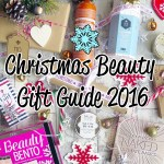 Christmas Beauty Gift Guide 2016 Part 1