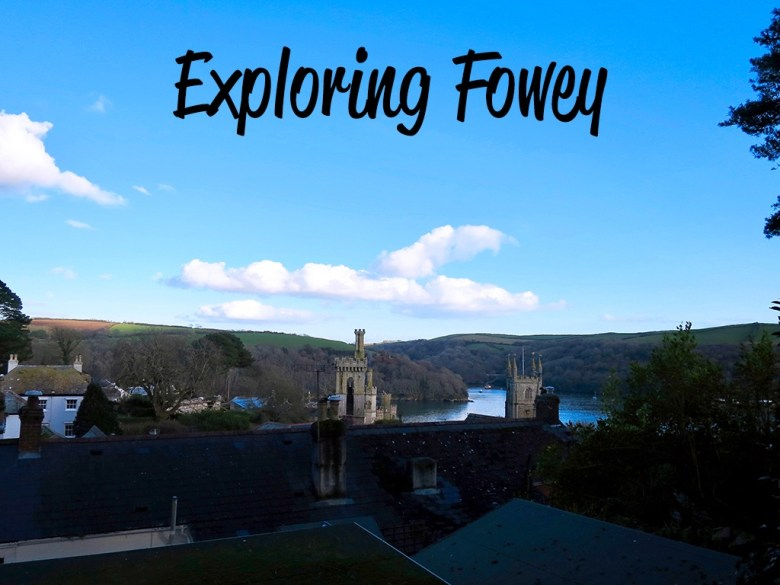 Exploring Fowey Cornwall