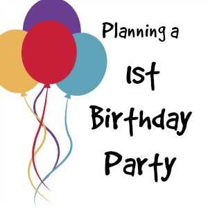 Planning MM's 1st Birthday Party: Part 1