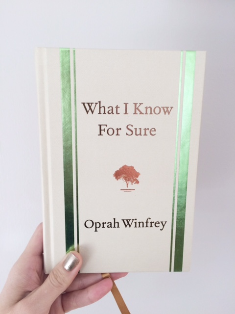 What I Know For Sure by Oprah Winfrey Good Read