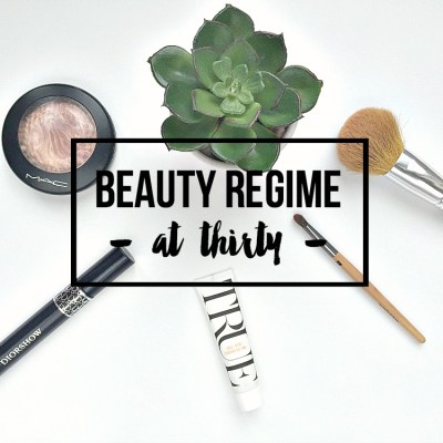 Starting a beauty regime at 30 years old