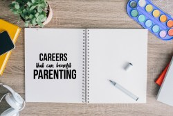 Careers that benefit parenting