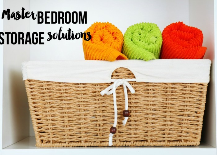 Master Bedroom Storage Solutions