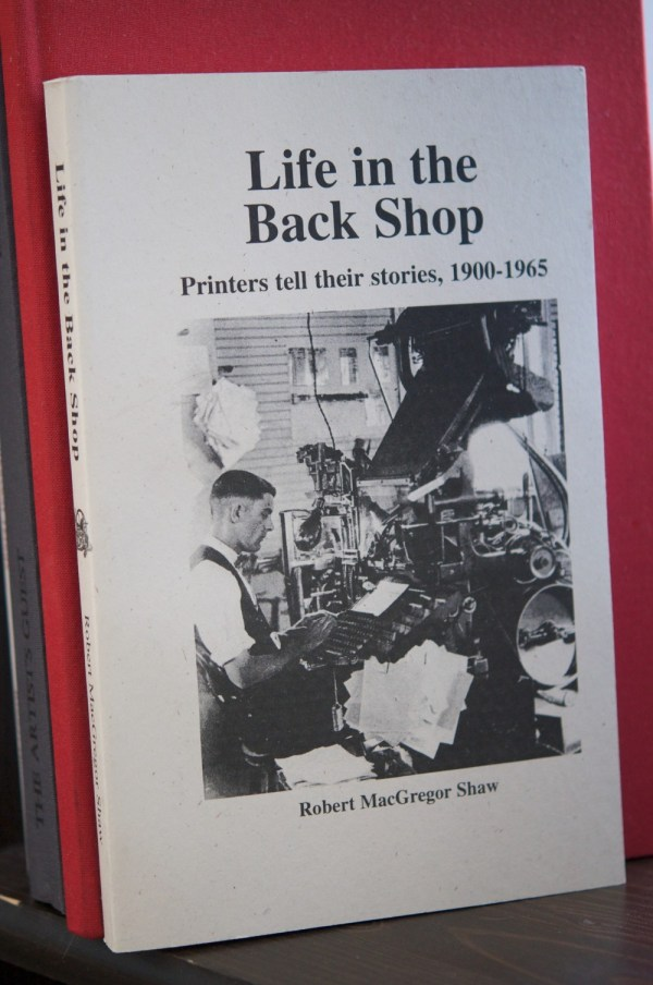 Life in the Back Shop by Robert MacGregor Shaw