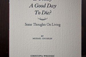Is Today A Good Day To Die