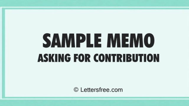 Sample Memo Asking for Contribution  Format, Example