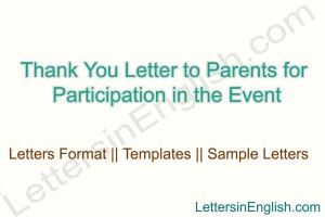 how to write a thank you letter by the principal to parent , thank you letter to parents from the school principal, thank you letter to parents for their support from the principal