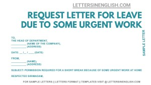 sample application for urgent piece of work at home in English, letter format requesting leave due to some work at home