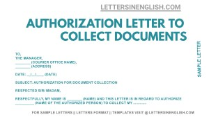 sample authorization letter for collection of document from courier office, letter to the courier company for collection of documents, authorization letter for courier