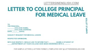 how to write medical leave application letter for college, sample medical leave application to college Principal, application to college Principal for medical leave format