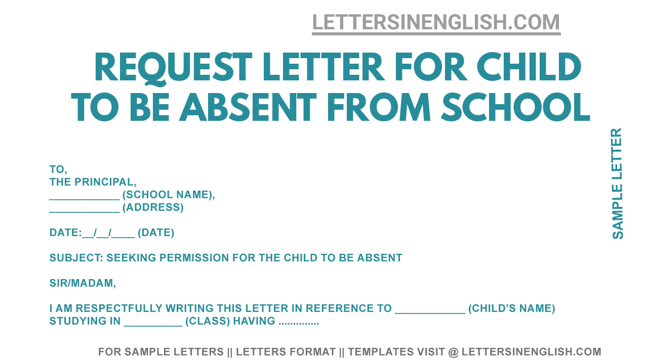 Request Letter Asking Permission for Child to be Absent from