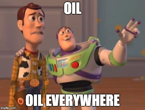 oil everywhere