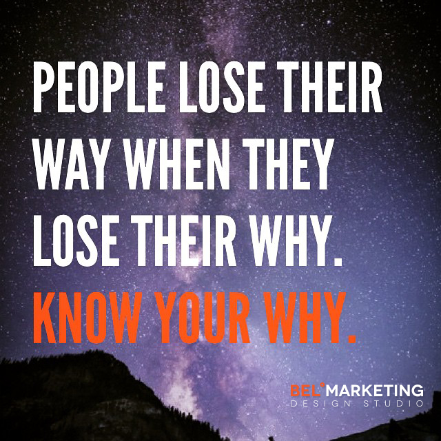 People lose their way when they lose their why